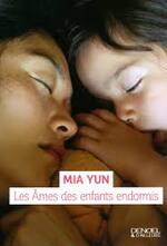 Les âmes des enfants endormis - Mia Yun -