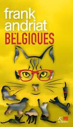 Belgiques, Les Politichats, Frank ANDRIAT