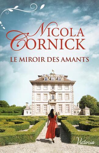 Le miroir des amants (Nicola Cormick)