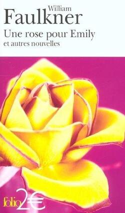 Une rose pour Emily - William Faulkner