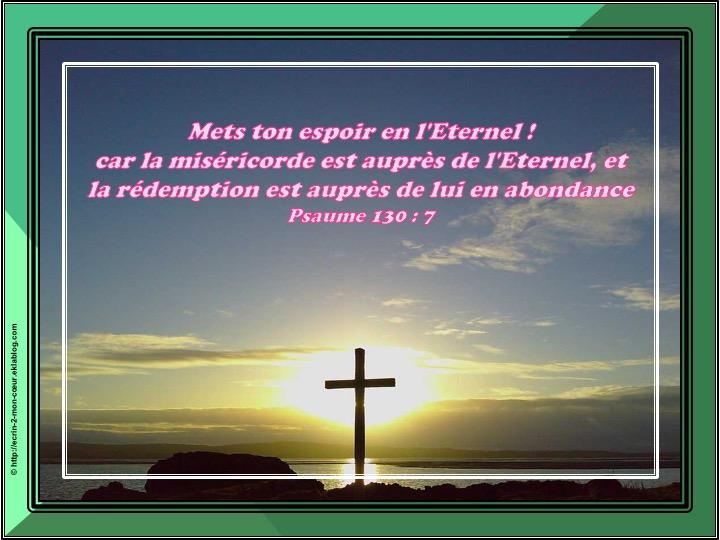 Mets ton espoir en l'Eternel - Psaumes 130 : 7