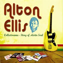 "Collectorama ""Story of Mister Soul"" - Alton Ellis"
