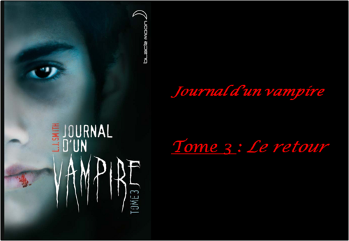 Journal d'un vampire, tome 3 écrit par L. J. Smith