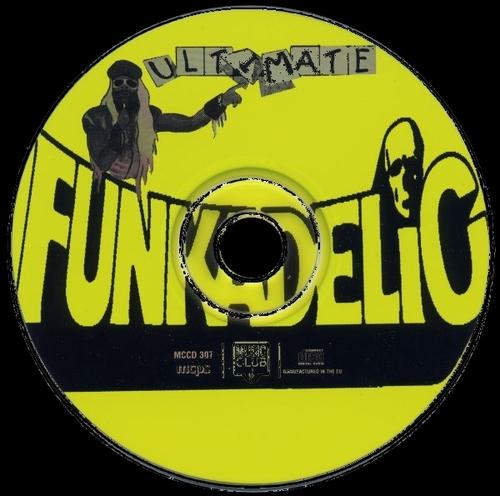 "Funkadelic : Album "" Ultimate Funkadelic "" Music Club Records MCCD 307 [ UK ]"
