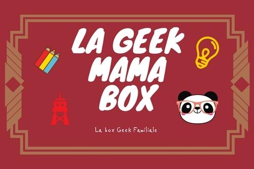 [ Présentation et Concours ] Geekmama Box de Septembre 2020