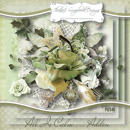 "Addon ""All Is Calm""  by Ilonka's Scrapbook Designs"