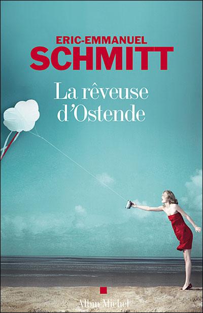 Eric-Emmanuel Schmitt, La rêveuse d'Ostende