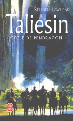 Taliesin de Stephen Lawhead - Cycle de Pendragon, tome 1