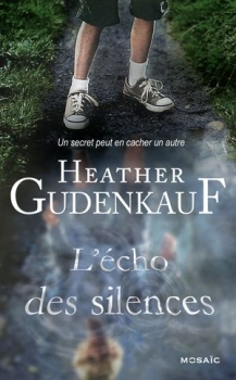 L'ECHO DES SILENCES de Heather Gudenkauf