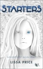 Sarters, tome 1, de Lissa Price