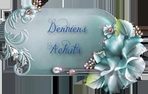 DERNIER ACHAT