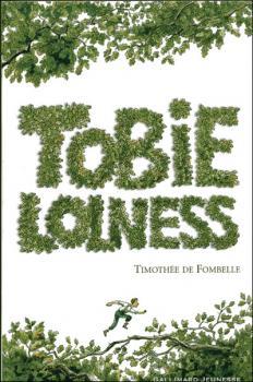 Tobie Lolness, tome 1 ; la vie suspendue de Timothée de Fombelle