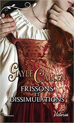 Chronique Frissons et dissimulations de Gayle Callen