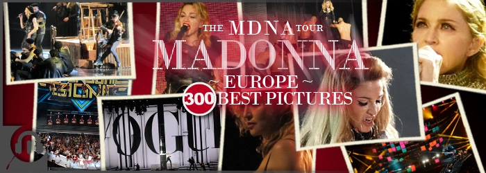 MDNA Tour 300 Europe Best Pictures