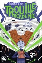 Trouille Académie- La boîte maléfique