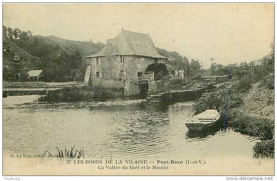 Pont Réan le Moulin de Boël et Guipry