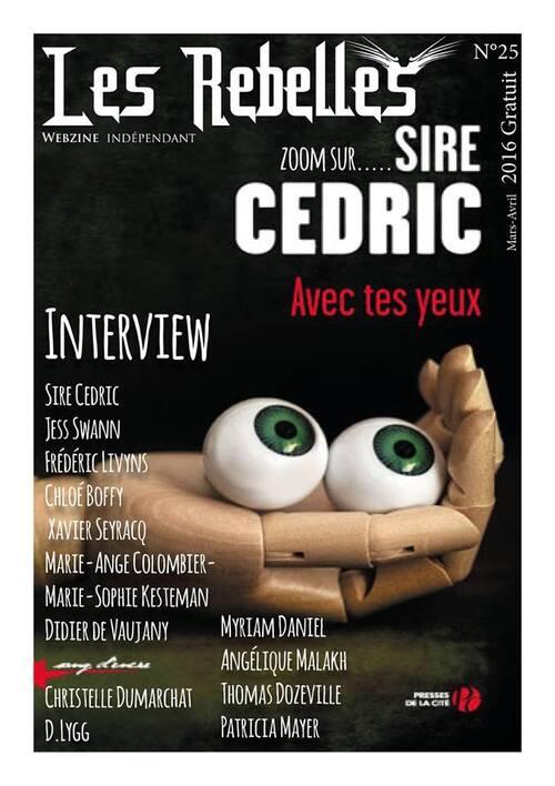 Notre wezbine de mars-avril est en ligne :) Sire Cédric et d'autres auteurs à découvrir !
