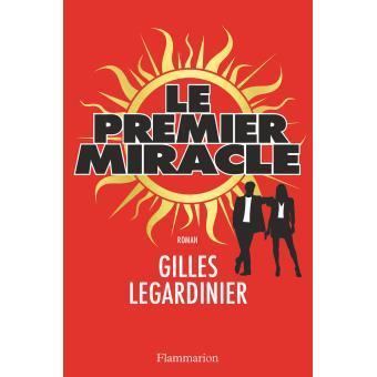"""""""Le premier miracle"""" de Gilles Legardinier : étonnant..."""