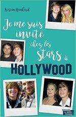 Je me suis invité chez les stars à Hollywood