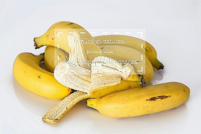 6 trucs et astuces avec des peaux de bananes
