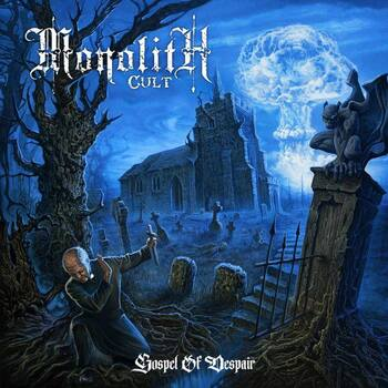 MONOLITH CULT - Gospel Of Despair