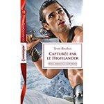 Chronique Série Amants et ennemis tome 3 : Capturée par le Highlander de Terri Brisbin