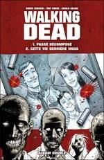 Walking Dead, KIRKMAN, MOORE, ADLARD