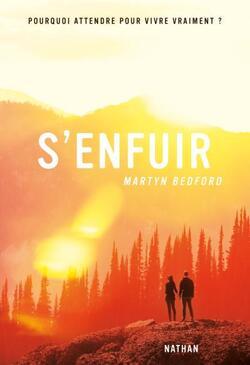 S'enfuir - Martyn Bedford