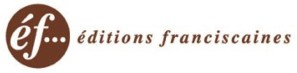 éditions franciscaines