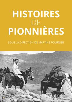 Histoire de pionnières   -   Martine Fournier