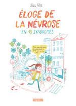 Leslie Plée, Eloge de la névrose en 10 syndromes, Delcourt