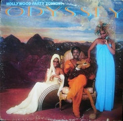 Odyssey - Holywood Party Tonight - Complete LP