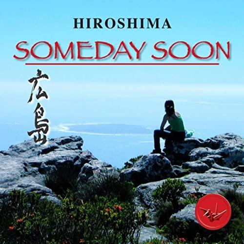 HIROSHIMA - Someday Soon (Smooth Jazz)