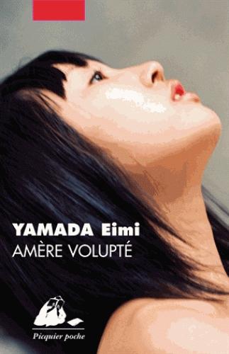 Eimi Yama - Amère Volupté (2013)