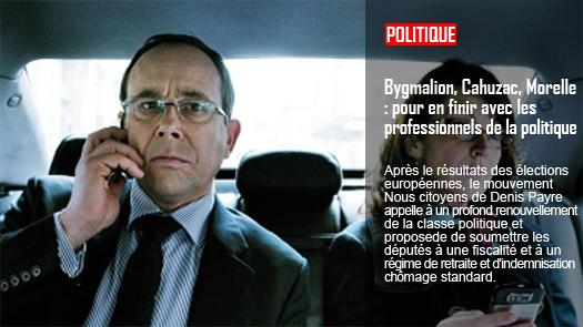 Bygmalion, Cahuzac, Morelle : pour en finir avec les professionnels de la politique