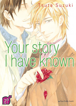 Your story I have known - One-shot