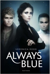 Never sky, tome 3 : Always Blue de Veronica Rossi