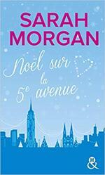 Chronique Noël sur la 5e avenue de Sarah Morgan