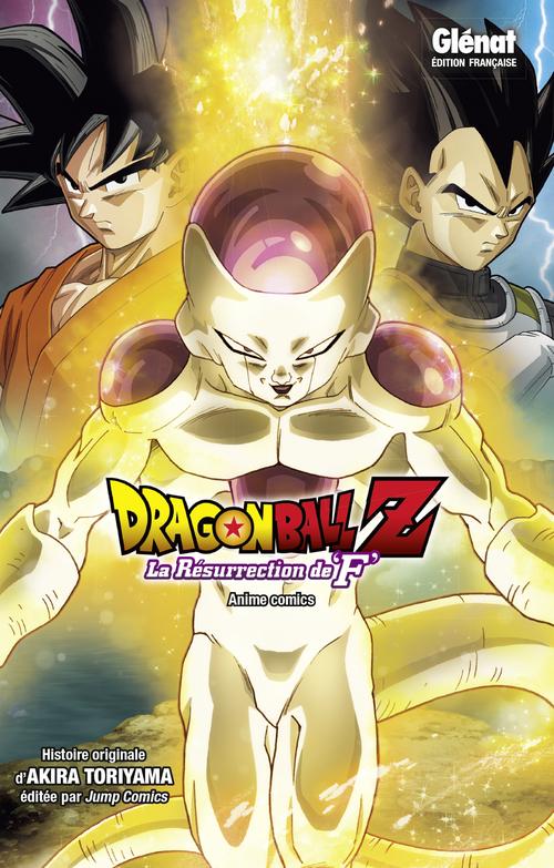 """Dragon ball Z - La résurrection de """"F"""" - Akira Toriyama"""