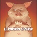 Le cochon cochon  Gros papa et Thorn