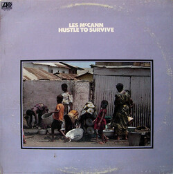 Les McCann - Hustle To Survive - Complete LP