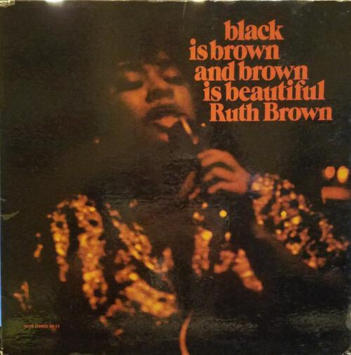 Ruth Brown - Black Is Brown And Brown Is Beautiful (1969) [Soul Blues, Gospel]