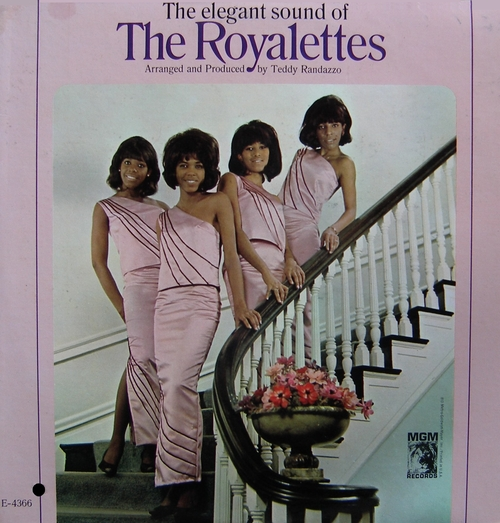 "The Royalettes : Album "" The Elegant Sound Of The Royalettes "" MGM Records SE-4366 [ US ]"