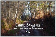 Camino Sanabres Laza → Santiago de Compostela