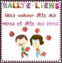 Rallye-lien : Idées cadeaux fête des mères et fête des pères