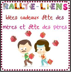 Rallye-lien : Id&eacute;es cadeaux f&ecirc;te des m&egrave;res et f&ecirc;te des p&egrave;res