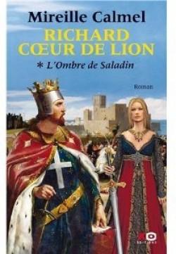 Richard Coeur de Lion, de Mireille Calmel
