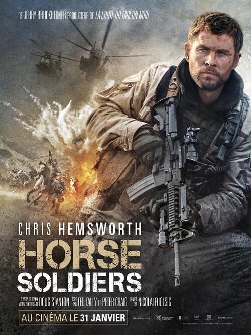 HORSE SOLDIERS avec Chris HEMSWORTH : découvrez l'affiche et la bande-annonce ! Sortie le 31 janvier 2018 au cinéma