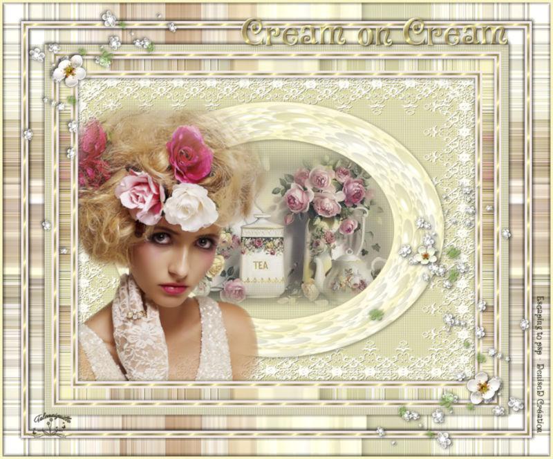 *** Cream on cream ***