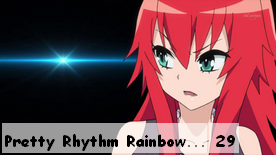 Pretty Rhythm Rainbow Live 29